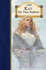 Kat the Time Explorer (Stardust Classics: Kat)
