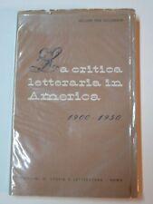 LA CRITICA LETTERARIA IN AMERICA 1900 1950 William Van O'Connor storia 1955