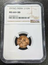 1915 (C) MS64 + RB India British 1/12 Anna NGC UNC KM 509 King George V