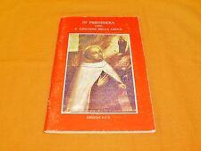 in preghiera con s. giovanni della croce edizioni o.c.d. 1991 opuscolo