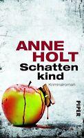Schattenkind • Anne Holt • Kriminalroman Piper 2013 • gebunden • neuwertig