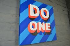 "Brand New ""Do One"" Pop Art Typography Original Acrylic Painting"