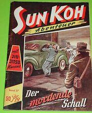 SUN KOH - ROMANHEFT NR. 37 / PLANET VERLAG 1949 -1953 / FREDER VAN HOLK