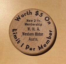 Worth $5 On New 2 Yr. Membership Western Motor Ass'n - Wooden Nickel