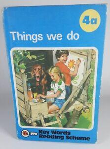 Vintage Ladybird Hardback Book  'Things We Do' Key Words Reading Scheme 4a