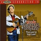 Woody Guthrie - Proper Introduction to (This Land Is Your Land, 2004) CD
