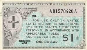 United States MPC 1 Dollar Series 461 AU