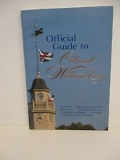 OFFICIAL GUIDE TO COLONIAL WILLIAMSBURG VIRGINIA PAPERBACK BOOK & MAP 1985