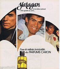 PUBLICITE ADVERTISING 095 1976 Caron eau de toilete Yatagan