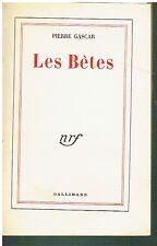 Pierre Gascar - Les Bêtes - Gallimard 1953 - Envoi de l'Auteur à Jacques Brenner