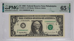 1995 $1 FEDERAL RESERVE NOTE PHILADELPHIA FR#1921-C PMG 65 EPQ LOW SERIAL 10