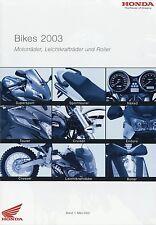 Honda Prospekt 2003 Africa Twin CB 1300 Dylan CRF 450 R Gold Wing Varadero SH125
