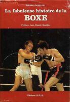 LA FABULEUSE HISTOIRE DE LA BOXE par Pierre Cangioni en 1977 . Sports Combats