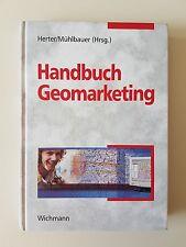 Handbuch Geomarketing von Michael Herter und Karl-Heinz Mühlbauer (2008, Gebunde
