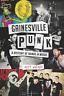 Walker Matt-Gainesville Punk BOOK NEUF