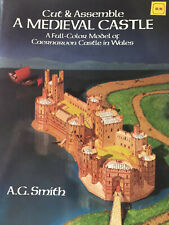 Cut & Assemble A Medieval Castle, by A.G. Smith. A.G. Smith