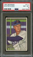 1952 Bowman BB Card #111 Walter Evers Detroit Tigers PSA NM-MT 8 !!!