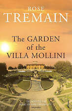The Garden Of The Villa Mollini: And Other Stories By Rose Tremain