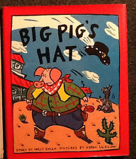 2 HC/DJ Books Big Pig's Hat by Willy Smax & Keren Ludlow + Pigsty by Mark Teague