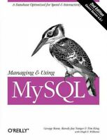 Managing and Using Mysql, Paperback by Reese, George; Yarger, Randy Jay; King...