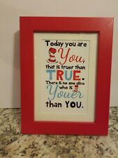 Red Dr. Seuss Picture Frame 5 X 7 inch Wood Frame today you are you that is true