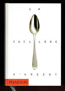 La Cuillère d'Argent, 1ère édition Phaidon, 2000 Recettes, Cuisine Italienne