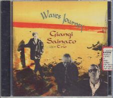 "GIANGI SAINATO TRIO "" WAVES JOURNEY "" CD SIGILLATO INTROVABILE"