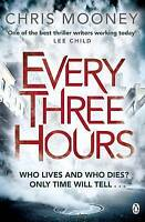 Every Three Hours (Darby McCormick), Mooney, Chris, Very Good Book