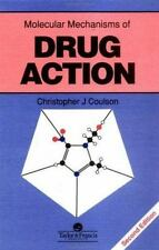 Molecular Mechanisms of Drug Action by Christopher J. Coulson (1994,...
