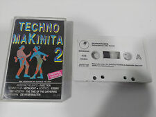 TECHNO MAKINITA 2 - CASSETTE TAPE CINTA BASIC MIX 1991 SPANISH ED QUIQUE TEJADA