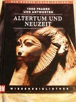 1000 Fragen und Antworten Altertum Neuzeit Geschichte  Wissensbibiothek Band 7
