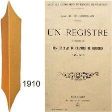 Registre retrouvé des contrats chapitre de Chartres 1414 Maurice Jusselin