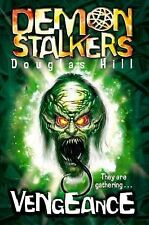Demon Stalkers 3  - Vengeance, Douglas Hill1, New Book