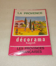 ANCIEN DECORAMA TOURET, LA PROVENCE, DECALCOMANIES, LES PROVINCES FRANCAISES