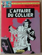 Blake & Mortimer L'Affaire du Collier E P JACOBS éd Lombard 1982