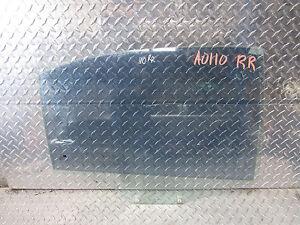 04 05 06 VERONA RIGHT PASSENGER REAR DOOR WINDOW GLASS