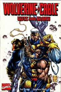 Wolverine / Cable : Guts and Glory ~ Marvel Comics