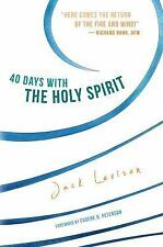 40 Days with the Holy Spirit: Fresh Air for Every Day: By Levison, Jack
