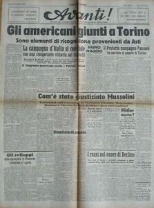AVANTI 30/4/1945 QUOTIDIANO LIBERAZIONE MUSSOLINI GIUSTIZIATO AMERICANI A TORINO