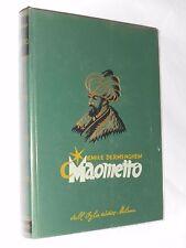 MAOMETTO -EMILE DERMENGHEM - DALL'OGLIO EDITORE MILANO - SESTA EDIZIONE - 1960