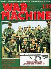 WAR MACHINE #139: POST-WAR INFANTRY WEAPONS/ MAU-MAU/ AK-47/ GLOSTERS LAST STAND