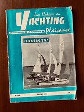 Cahiers du Yachting Juillet 1963 N°140 - Plans Pirate JOG de François Sergent