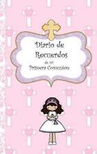 Mi Diario de Recuerdos de Mi Primera Comunion (Hardback or Cased Book)