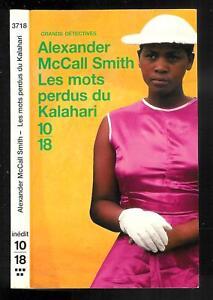 "Alexander McCall Smith : Les mots perdus du Kalahari - N° 3718 "" 10-18 """
