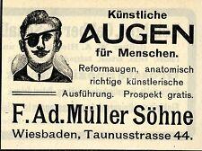 F.Ad.Müller Söhne Wiesbaden KÜNSTLICHE AUGEN Historische Reklame von 1908