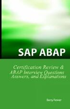 Sap ABAP Questions, Answers and Explanations : SAP ABAP by Barry Fewer (2006,...