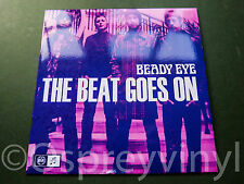 "Oasis Beady Eye The Beat Goes on Numbered #3062 Unplayed UK 7"" single"
