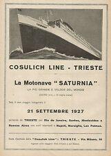 Y0812 Viaggio inaugurale della Motonave SATURNIA - Pubblicità 1927 - Advertising