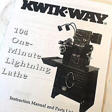 Kwik Way Operating Amp Parts Manual 104 One Minute Lightning Brake Lathes