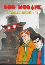 BOB MORANE - L'OMBRE JAUNE 3 - 3 HISTOIRES - HENRI VERNES - ANANKE LEFRANCQ